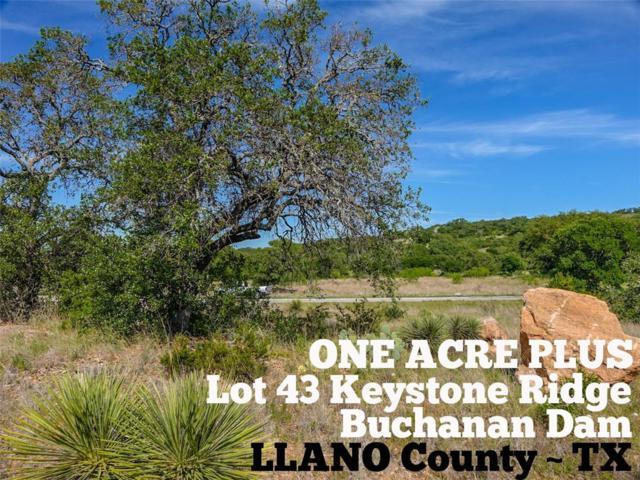 Lot 43 Keystone Rdg, Buchanan Dam, TX 78609 (#9044634) :: RE/MAX Capital City