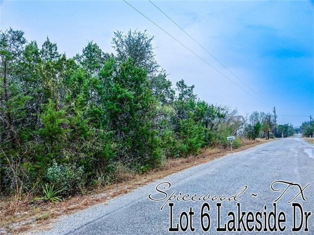 Lot 6 Lakeside Dr, Spicewood, TX 78669 (#3792720) :: The ZinaSells Group