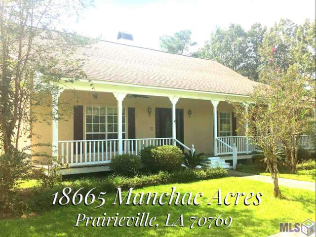 18665 Manchac Acres Rd, Prairieville, LA 70769 (#2018014684) :: Patton Brantley Realty Group