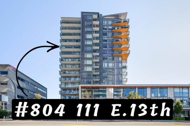 111 E 13TH Street #804, North Vancouver, BC V7L 0C7 (#R2593421) :: 604 Home Group