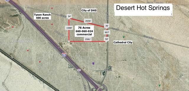 76 Acres Palm Dr & Varner, Desert Hot Springs, CA 92241 (MLS #219058432) :: The Jelmberg Team