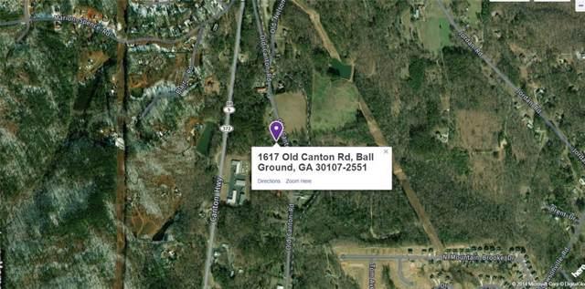 1617 Old Canton Road, Ball Ground, GA 30107 (MLS #6630400) :: North Atlanta Home Team
