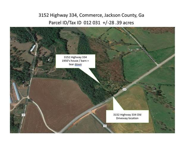 3152 Highway 334, Commerce, GA 30530 (MLS #6834798) :: Dillard and Company Realty Group