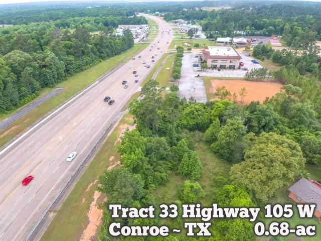 Tract 33 Highway 105 W, Conroe, TX 77304 (MLS #23793320) :: Michele Harmon Team