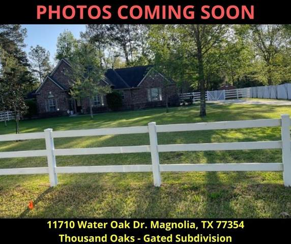 11710 Water Oak Drive, Magnolia, TX 77354 (MLS #36370549) :: Lisa Marie Group | RE/MAX Grand