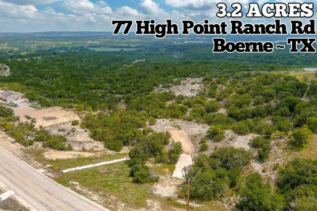 77 High Point Ranch Road, Boerne, TX 78006 (MLS #37395829) :: Texas Home Shop Realty
