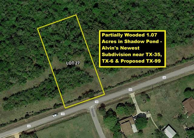 Lot 27 County Road 160, Alvin, TX 77511 (MLS #43691418) :: The Freund Group