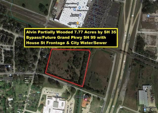 0 E House Street, Alvin, TX 77511 (MLS #54763798) :: Texas Home Shop Realty