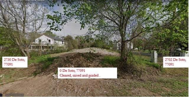 0 De Soto Street, Houston, TX 77091 (MLS #55193224) :: The Home Branch