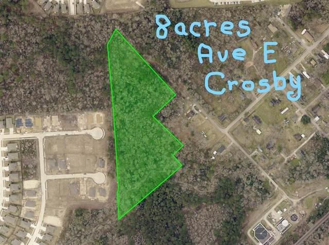 0 Avenue E, Crosby, TX 77532 (MLS #68524876) :: Michele Harmon Team