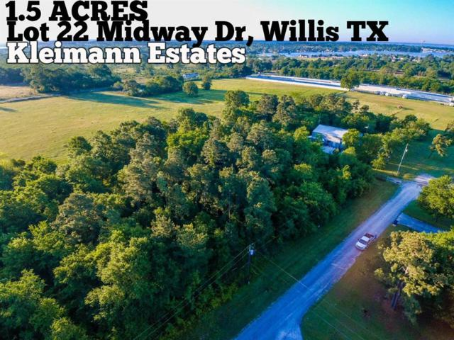 Lot 22 Midway Drive, Willis, TX 77318 (MLS #70825627) :: The Home Branch