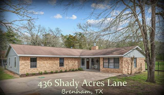436 Shady Acres Lane, Brenham, TX 77833 (MLS #73173237) :: The SOLD by George Team