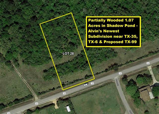 Lot 28 County Road 160, Alvin, TX 77511 (MLS #76921627) :: Connect Realty