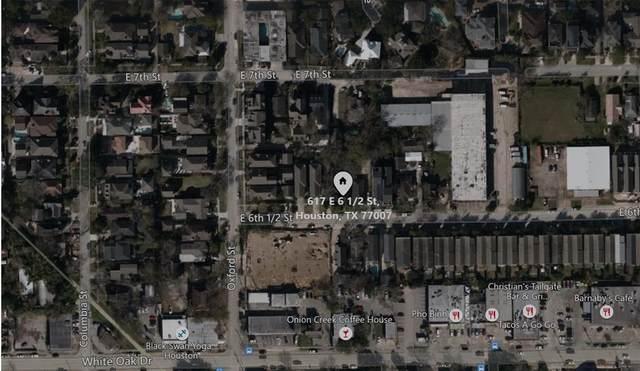 617 E 6th 1/2 Street, Houston, TX 77007 (MLS #83527768) :: Keller Williams Realty