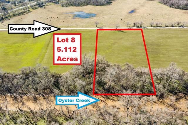 Lot 8 County Road 30S, Angleton, TX 77515 (MLS #86221934) :: Ellison Real Estate Team