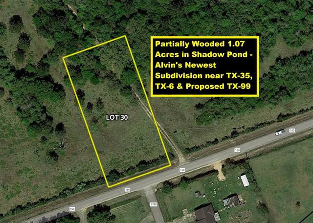 Lot 30 County Road 160, Alvin, TX 77511 (MLS #86962619) :: Connect Realty