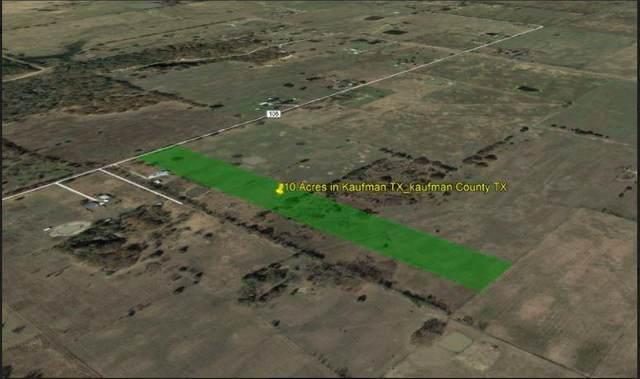 0 Hwy 243, Kaufman, TX 75142 (MLS #87616897) :: Texas Home Shop Realty