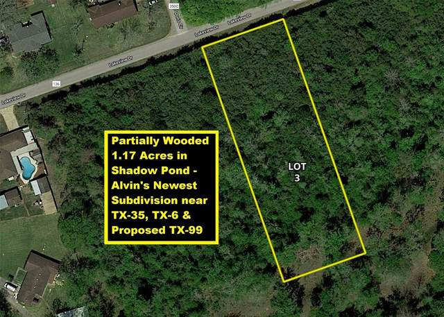 Lot 3 County Road 136, Alvin, TX 77511 (MLS #98006033) :: Connect Realty