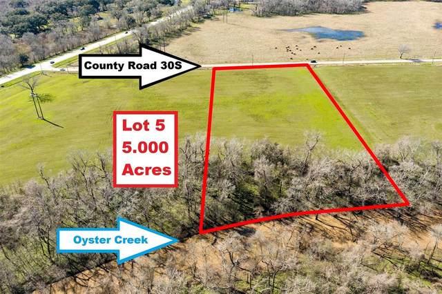 Lot 5 County Road 30S, Angleton, TX 77515 (MLS #98306117) :: Ellison Real Estate Team