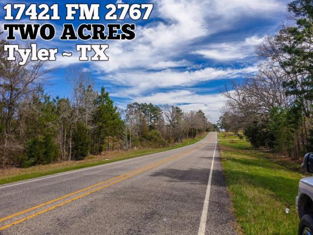 17421 Fm 2767, Tyler, TX 75705 (MLS #18135446) :: Magnolia Realty