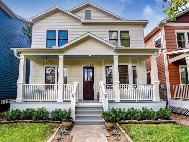 604 E 24th Street B, Houston, TX 77008 (MLS #18643777) :: Green Residential