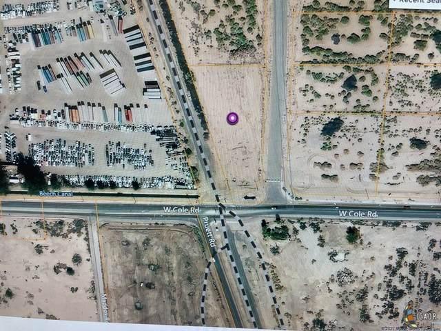 0 Cole Blvd, Calexico, CA 92231 (MLS #21788992IC) :: DMA Real Estate