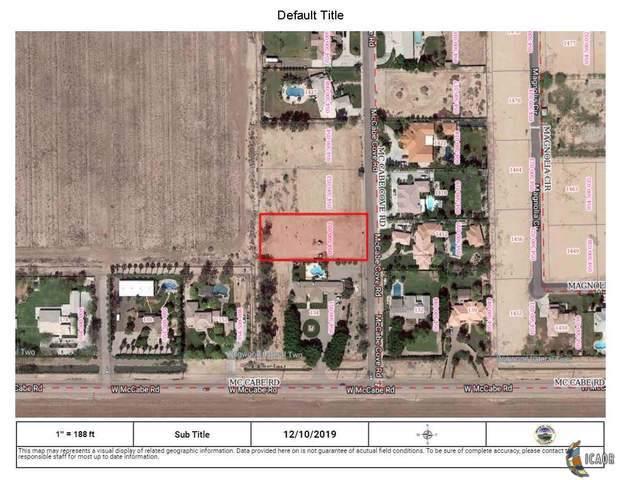 0 Mccabe, El Centro, CA 92243 (MLS #19536060IC) :: DMA Real Estate