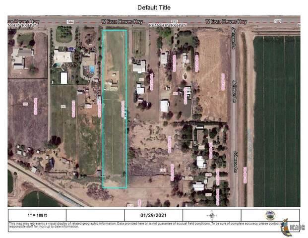 0 W Evan Hewes, El Centro, CA 92243 (MLS #21688270IC) :: Duflock & Associates Real Estate Inc.