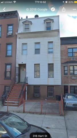 316 Hart St, Brooklyn, NY 11206 (MLS #3080461) :: Janie Davis