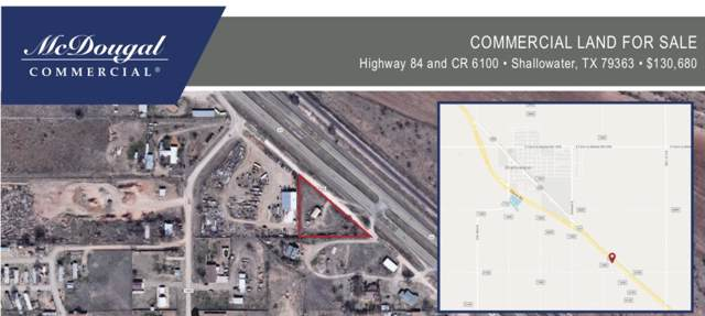 0 Us Highway 84, Shallowater, TX  (MLS #201907880) :: Lyons Realty