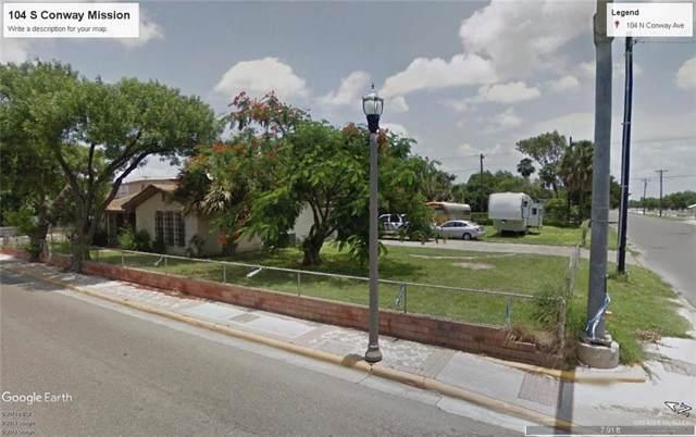 104 N Conway Avenue N, Mission, TX 78572 (MLS #323862) :: The Maggie Harris Team