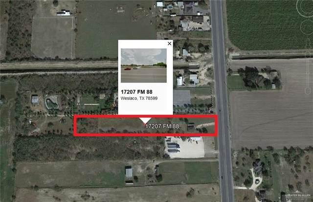 17207 N Fm 88, Weslaco, TX 78599 (MLS #341162) :: The Ryan & Brian Real Estate Team
