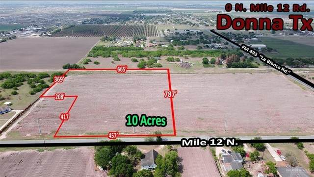 0 FM 493 Mile 12 Road N, Donna, TX 78537 (MLS #355911) :: The Lucas Sanchez Real Estate Team