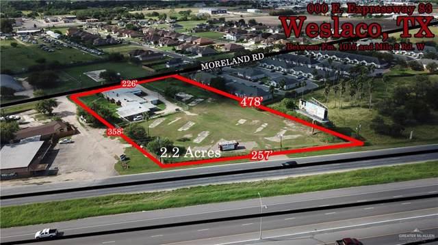 0000 E Expressway 83 Highway, Weslaco, TX 78596 (MLS #322804) :: Jinks Realty