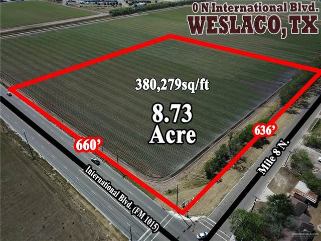 00 N International Boulevard N, Weslaco, TX 78596 (MLS #330099) :: BIG Realty
