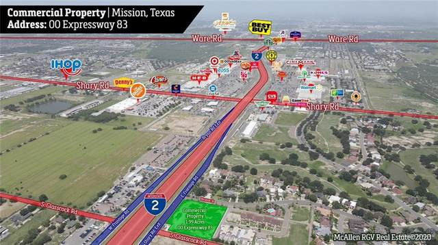 00 Expressway 83, Mission, TX 78572 (MLS #333539) :: Key Realty