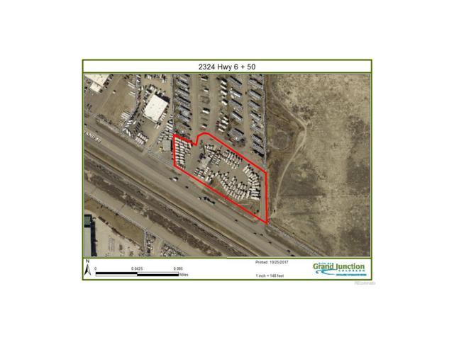2324 Highway 6&50 Highway, Grand Junction, CO 81505 (MLS #2715018) :: 8z Real Estate