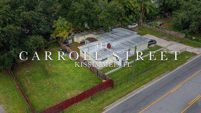 311 E Carroll Street, Kissimmee, FL 34744 (MLS #S5056850) :: Your Florida House Team