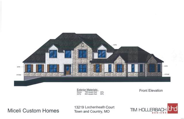 13219 Lochenheath (Lot 3) Court, Town and Country, MO 63131 (#19083637) :: The Kathy Helbig Group