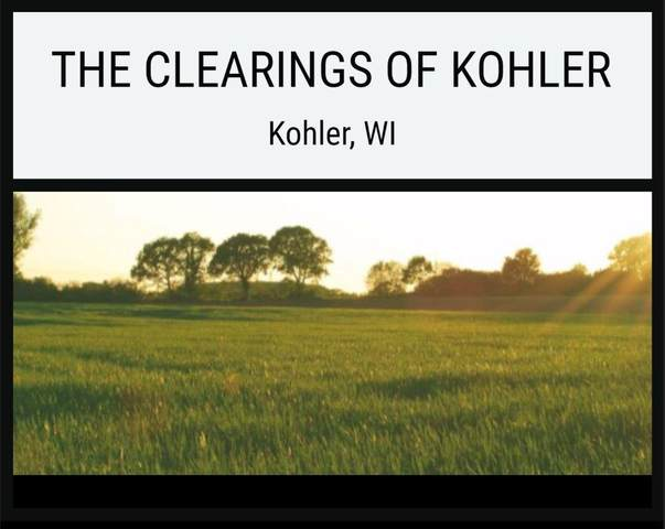 Lot 12 The Clearings, Kohler, WI 53044 (#1703069) :: OneTrust Real Estate