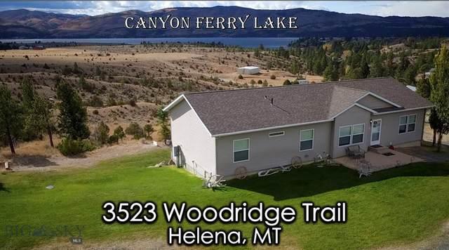 3523 Woodridge Trail, Canyon Ferry Lake, MT 59602 (MLS #356805) :: Coldwell Banker Distinctive Properties