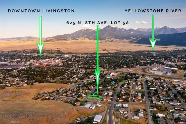 625 TBD Lot 5A N 8th Street, Livingston, MT 59047 (MLS #360418) :: Black Diamond Montana