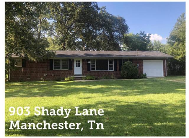 903 Shady Ln, Manchester, TN 37355 (MLS #RTC2059328) :: Nashville on the Move