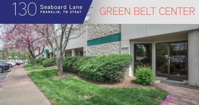 130 Seaboard Ln Ste A6, Franklin, TN 37067 (MLS #RTC2074916) :: Maples Realty and Auction Co.