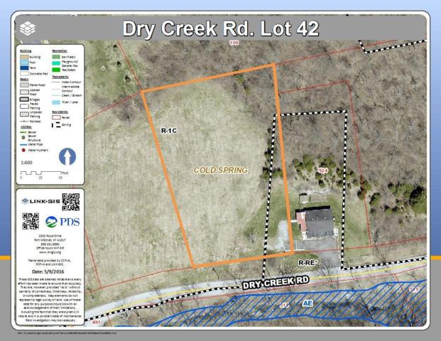 0 Dry Creek Road Lot42, Cold Spring, KY 41076 (MLS #411431) :: Mike Parker Real Estate LLC