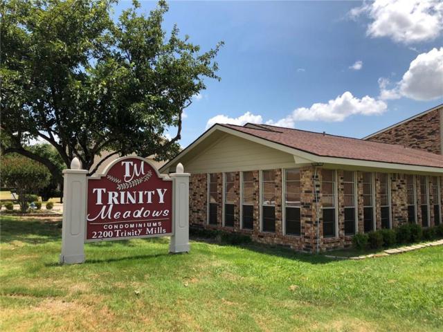 2200 E Trinity Mills Road #308, Carrollton, TX 75006 (MLS #13938323) :: RE/MAX Town & Country