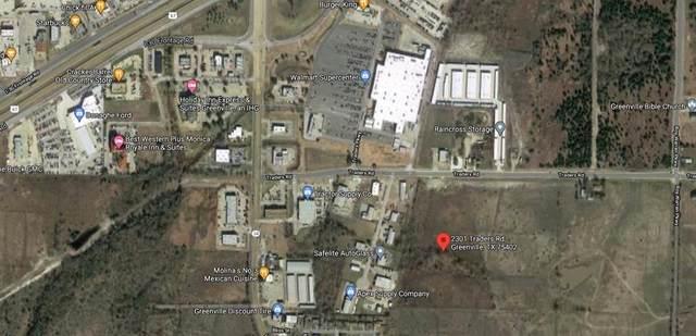 2301 Traders Road, Greenville, TX 75401 (MLS #14637823) :: NewHomePrograms.com