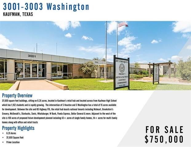 3001 Washington, Kaufman, TX 75142 (MLS #14661555) :: Trinity Premier Properties