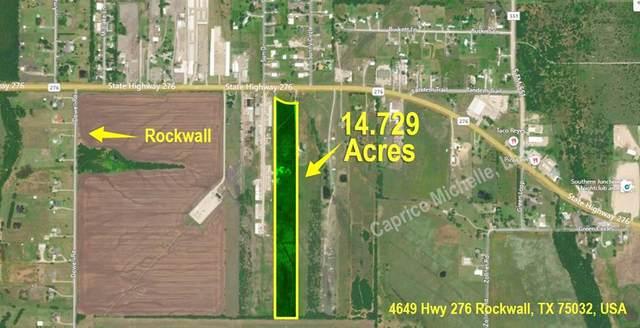 4649 Hwy 276, Rockwall, TX 75032 (MLS #14493591) :: Robbins Real Estate Group