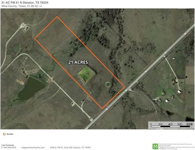 21 ac. N Fm 51, Decatur, TX 76234 (MLS #14517384) :: Trinity Premier Properties